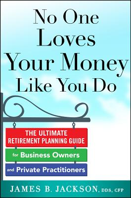 No One Loves Your Money Like You Do By Jackson, James