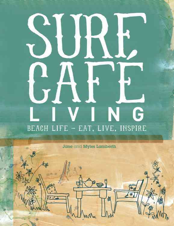 Surf Caft Living By Lamberth, Jane/ Lamberth, Myles